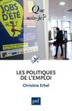 Christine Erhel - Les politiques de l'emploi.