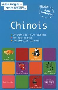 Christine Euler - Le chinois en images avec exercices ludiques corrigés apprendre & réviser les mots de base chinois.