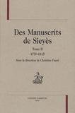 Christine Fauré et Violaine Challéat - Des manuscrits de Sieyès - Tome 2, 1770-1815.