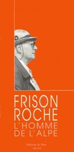 Christine Fauré et Roger Frison-Roche - .