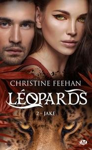 Christine Feehan - Léopards Tome 2 : Jake.