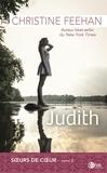 Christine Feehan - Les soeurs de coeur Tome 2 : Judith.