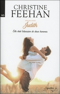 Christine Feehan - Sea Haven - Tome 2, Judith.