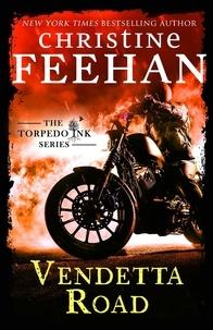 Christine Feehan - Vendetta Road.