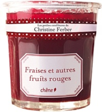Christine Ferber - Fraises et fruits rouges.