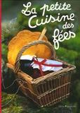 Christine Ferber et Philippe Model - La petite Cuisine des fées.