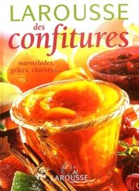 Larousse des confitures - Marmelades, gelées, chutneys, pâtes de fruit et compotes.pdf