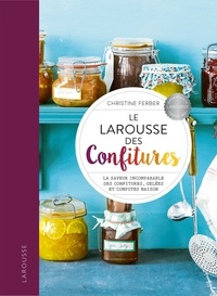 Christine Ferber - Larousse des Confitures.