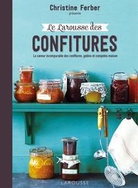 Le Larousse des confitures - La saveur incomparable des confitures, gelées et compotes maison.pdf