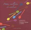 Christine Ferber - Petites cuillerées de couleurs.
