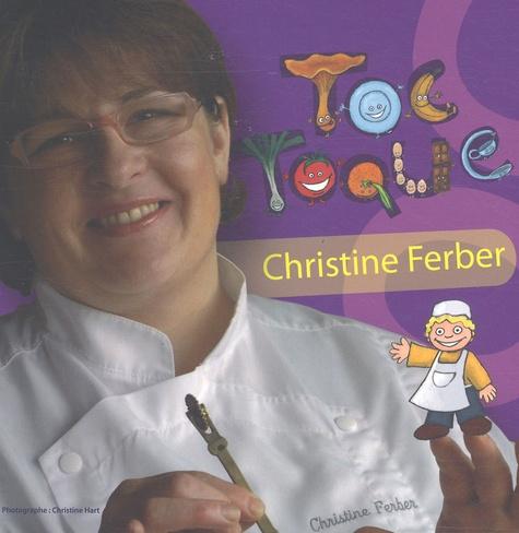 Christine Ferber - Toc Toque - Christine Ferber.