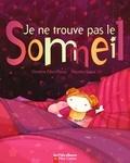 Christine Féret-Fleury et Mayalen Goust - Je ne trouve pas le sommeil.