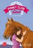 Christine Féret-Fleury et Geneviève Lecourtier - Le poney Club du soleil - Tome 5 - Un cheval en danger.