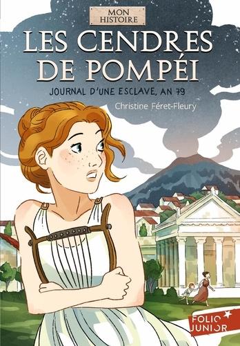 Les cendres de Pompéï. Journal d'une esclave, an 79