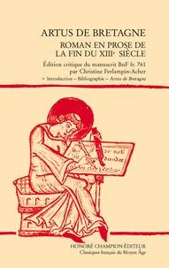 Lemememonde.fr Artus de Bretagne - Roman en prose de la fin du XIIIe siècle, 2 volumes Image
