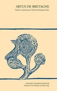 Christine Ferlampin-Acher - Artus de Bretagne.