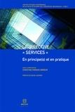 """Christine Ferrari-Breeur - La directive """"services"""" - En principe(s) et en pratique."""