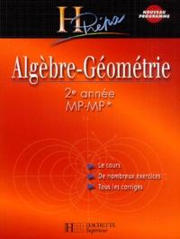 Christine Feuillet et Isabelle Selon - Algèbre-Géométrie - 2e année MP-MP*.
