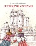 Christine Flament - Le trésor de Vincennes.