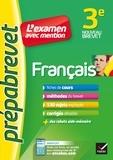 Christine Formond et Louise Taquechel - Français 3e - Prépabrevet L'examen avec mention - fiches, méthodes et sujets de brevet.