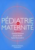Christine Francoual et Jacques Bouillié - Pédiatrie en maternité.