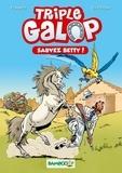 Christine Frasseto et Benoît Du Peloux - Triple galop - Sauvez Betty !.