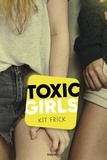 Christine Frick - Toxic Girls.