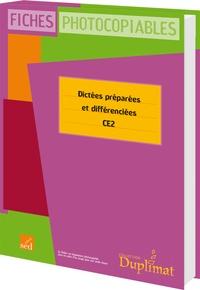 Christine Garcia-Madon - Dictées préparées et différenciées CE2 Cycle 3 - Fichier photocopiable.