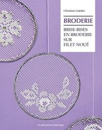 Christine Gatelier - Brise-bises en broderie sur filet noué.