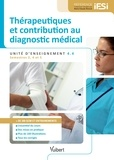 Christine Gaule-Mokritzky et Carine Buffe - Thérapeutiques et contribution au diagnostic médical - Unité d'enseignement 4.4.