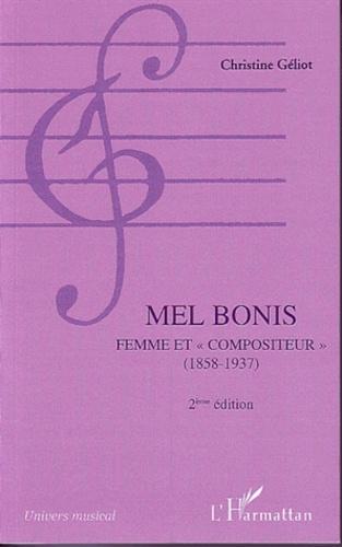Christine Geliot - Mel Bonis femme et compositeur (1858-1937).