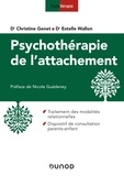 Christine Genet et Estelle Wallon - Psychothérapie de l'attachement.