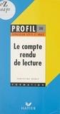 Christine Geray et Georges Décote - Le compte rendu de lecture - Exposé, fiche de lecture.