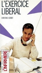 Christine Gerbet - L'exercice libéral.