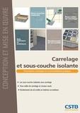 Christine Gilliot - Carrelage et sous-couche isolante - Conception et mise en oeuvre.