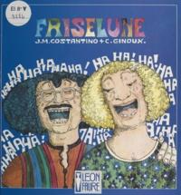Christine Ginoux et Jean-Marc Costantino - Friselune.