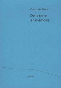 Christine Girard - De la terre en mémoire.