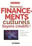 Christine Goby - Nouveaux financements culturels : soyons créatifs ! - Mécénat, fonds de dotation, partenariats, crowdfunding....