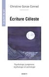 Christine Gonze Conrad - Écriture céleste - Psychologie jungienne, mythologie et astrologie.