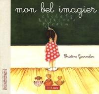 Christine Gourmelen - Mon bel imagier.