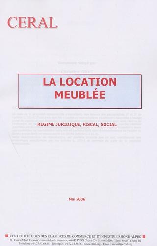 Christine Gras - La location meublée - Régime juridique, fiscal, social.