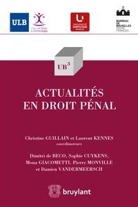 Christine Guillain et Laurent Kennes - Actualités en droit pénal.