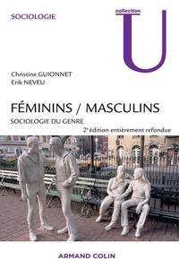 Christine Guionnet et Erik Neveu - Féminins / Masculins - Sociologie du genre.