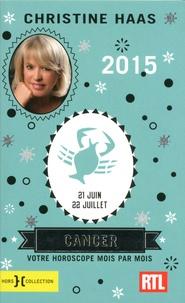 Cancer- 21 juin-22 juillet - Christine Haas |