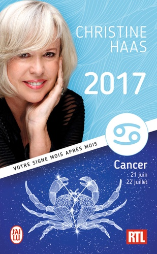 Cancer. Du 21 juin au 22 juillet  Edition 2017