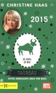Taureau- 20 avril-20 mai - Christine Haas |