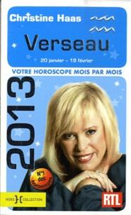 Verseau 2013- 20 janvier - 19 février - Christine Haas |