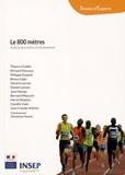 Christine Hanon - Le 800 mètres - Analyse descriptive et entraînement.