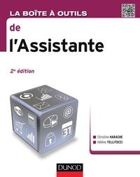 Christine Harache et Hélène Tellitocci - La Boîte à outils de l'assistante - 2e éd..