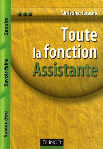 Christine Harache - Toute la fonction Assistant(e) - Savoirs, savoir-faire, savoir-être.